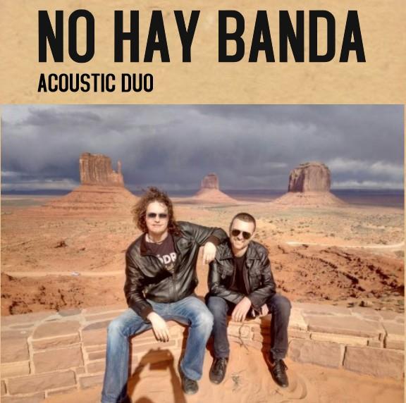 NO HAY BANDA - Acoustic duo